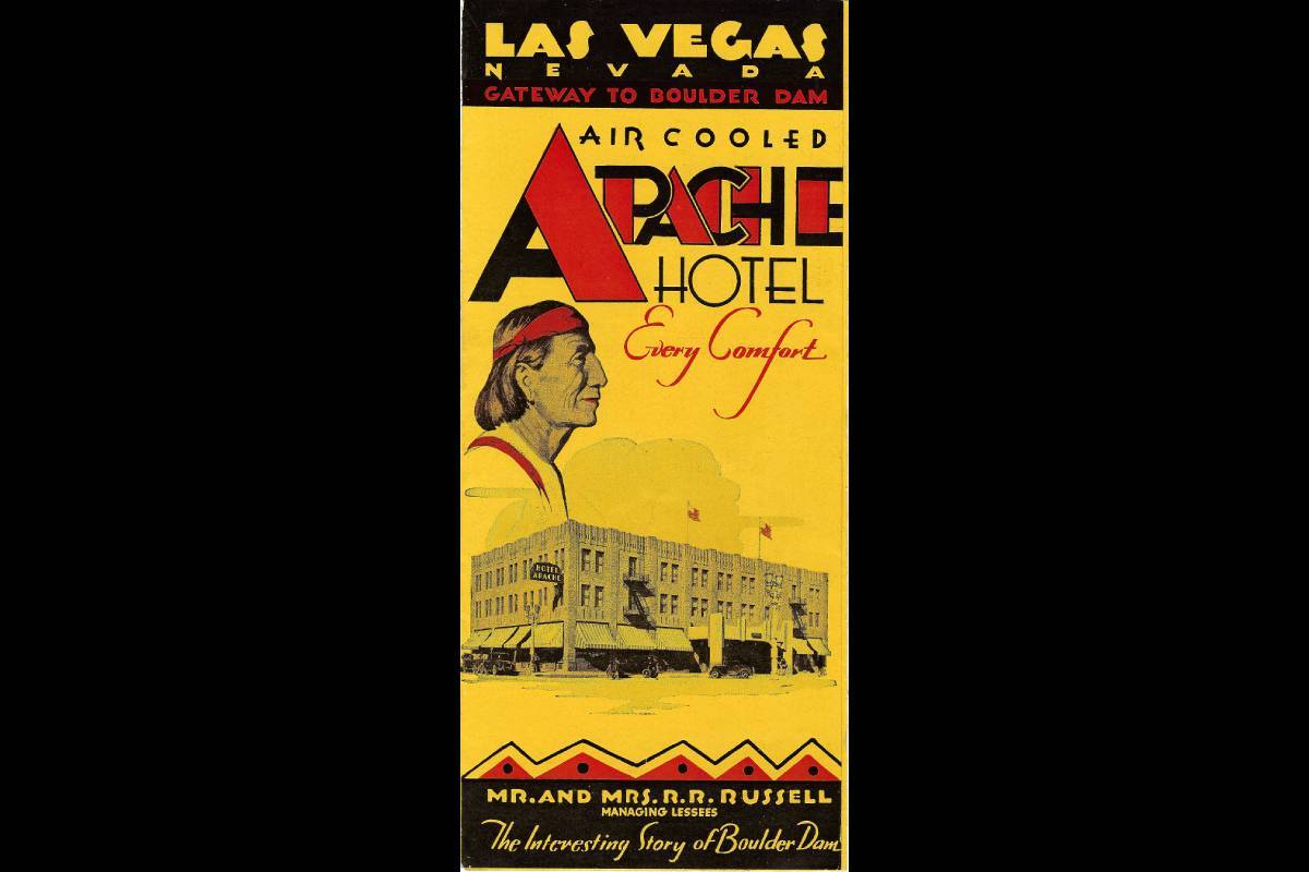 "The front of a brochure for the Apache hotel, advertising ""every comfort."" (Courtesy, Robert St ..."