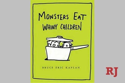 """Monsters Eat Whiny Children"" (Simon & Schuster)"