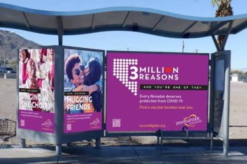 """A new advertisement campaign """"3 Million Reasons"""" aims to convince Nevadans to get the COVID-19 ..."""